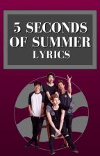 5 Seconds of Summer Lyrics by thelyricqueen