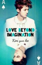 Love beyond imagination by kim_yun_lee
