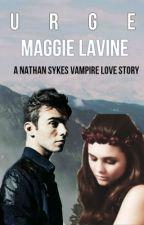 Urge (Nathan Sykes Vampire Love Story) by TrulyMadlyBeautiful