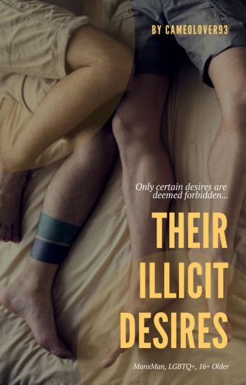 Their Illicit Desires | LGBTQ | (Completed)