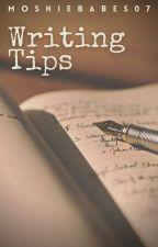Writing Tips #Wattys2018 by MoshieBabes07