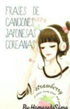 Frases De Canciones  Japonesas y Coreanas by HamasakiSama