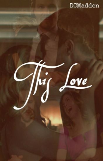 This Love (A Stemily Fanfiction)