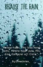 Because The Rain (Ali & Prilly) by Erikastories_