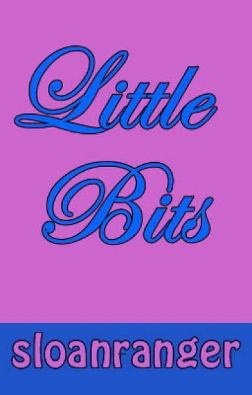 Little Bits by sloanranger
