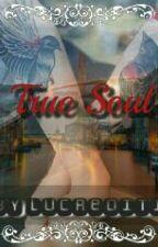 True Soul by lucreditia