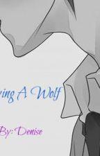 Loving A Wolf (Yaoi Story)[DISCONTINUED] by KurooKurai