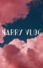 ➸NARRY VLOG[TERMINADO] ✔ by CocaineStylesHoran