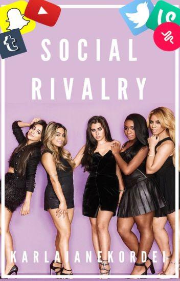 Social Rivalry ➳ Camren/You
