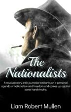 THE NATIONALISTS by LiamMullen