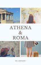 Athena & Roma by thenameis-bond
