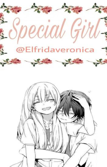 Special Girl•IqSteff
