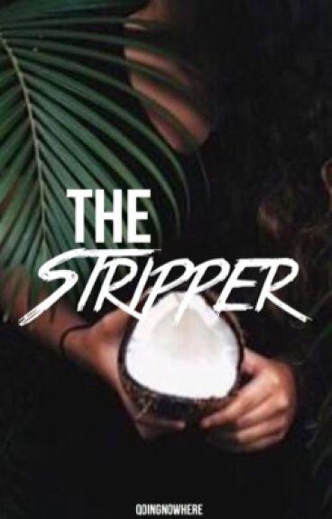 The Stripper ➵ Lauren/You