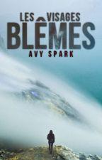 Les Visages Blêmes by AvySpark