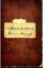Evangelho Maltrapilho by JessicaNaasc