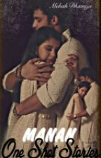 Manan - One Shot Stories by mehaklovely