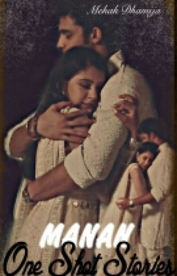 Manan - One Shot Stories