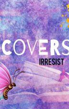 Covers by Irresist