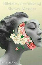 Biletele Anonime s.j - Shawn Mendes by SierraJuuzou