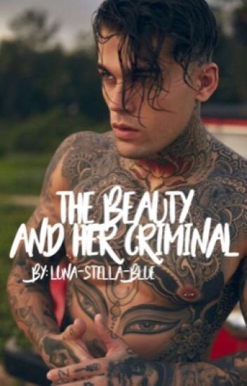 The beauty and her criminal.