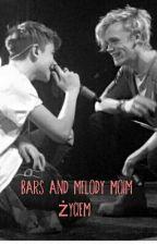 Bars and Melody moim życiem  by szalonadaria18