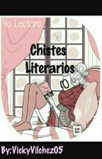 Chistes Literarios by VickyVilchez05
