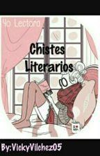 Chistes Literarios by VickyVilchez05