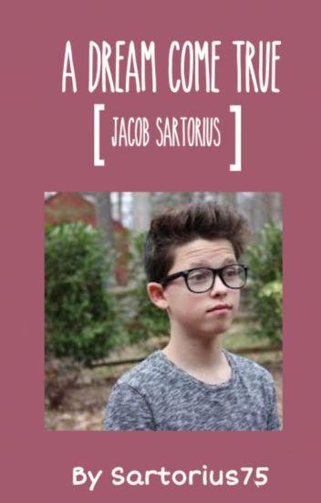 A Dream Come True [ Jacob Sartorius ]