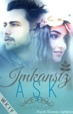 İmkansız AŞK by HandeciNil