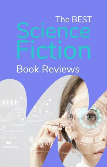 The Best Science Fiction - Book Reviews