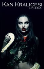 Kan Kraliçesi by standros2