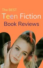 The Best Teen Fiction - Book Reviews by Ambassadors