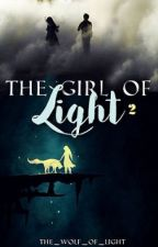 The Girl of Light 2 by The_Wolf_Of_Light