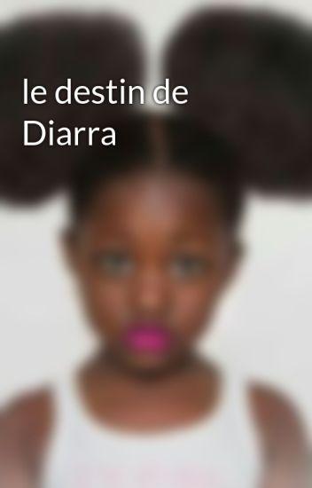 le destin de Diarra