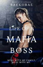 Life Of A Mafia Boss [EDITING] #Wattys2017 by BaekiiBae