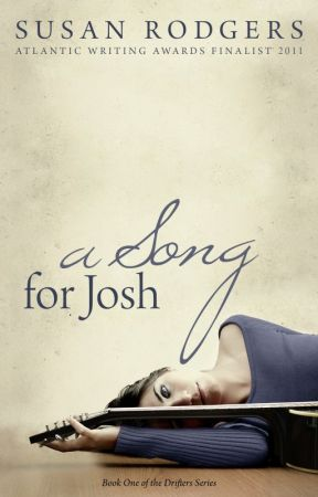 Bonus - Deleted Chapter A Song For Josh by SusanRodgers