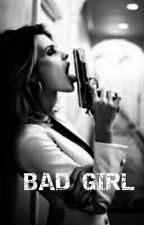 Bad girl by Blackstories342