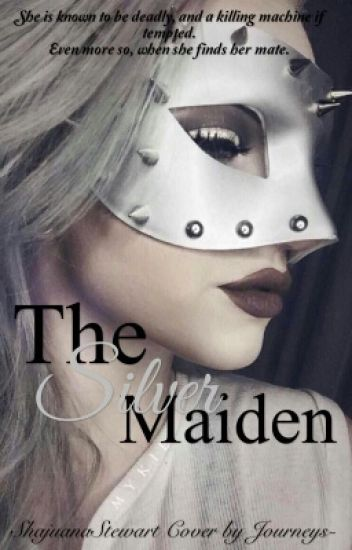 The Silver Maiden