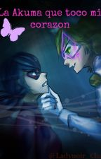La Akuma que toco mi Corazón -  LadyNoir by Ladynoir_Chat