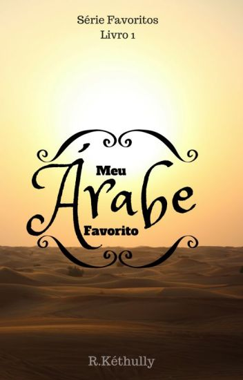 Meu Árabe Favorito #Wattys2017