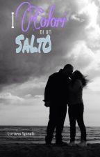 I Colori Di Un Salto by LucianoSpinelli
