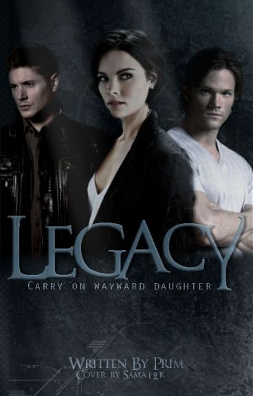 Legacy (Supernatural) [Rogue Trilogy] {3}