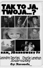 Tak to ja, twoja...? //Bars and Melody, JDabrowsky by Kurowska_