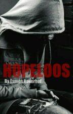 Hopeloos by -FantasyWriter-