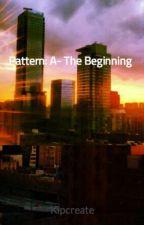Pattern: A- The Beginning by BaldurAgapi