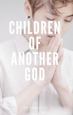 [HunHan] Children of Another God by fuxckd0wn
