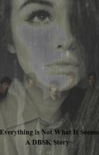 Everything Is Not What It Seems ~A DBSK Story~ by Yoallimu