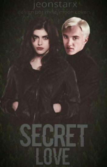 Secret Love | Draco Malfoy