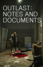 Outlast: All Notes And Documents by Walrider13