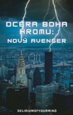 The God Of Thunder's Daughter: New Avenger  by ShadysImagine